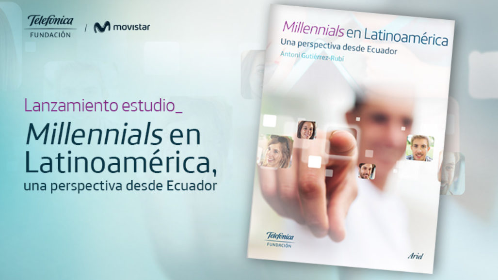 Presentación del estudio: Millennials en Latinoamérica, una perspectiva desde Ecuador