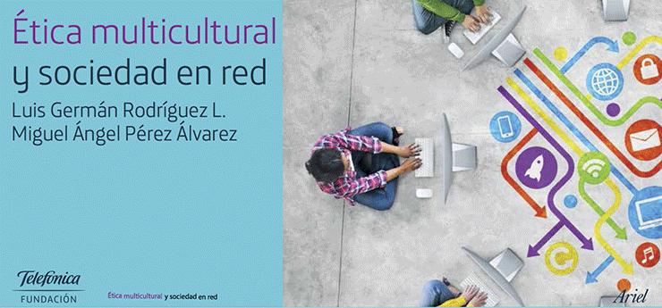 Etica Multicultural y Sociedad en Red