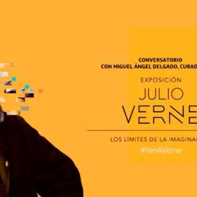 Conversatorio con Miguel Delgado, Curador de la exposición «Julio Verne. Los límites de la imaginación»